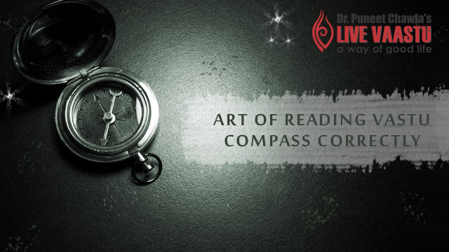 Art of Reading Vastu Compass Correctly