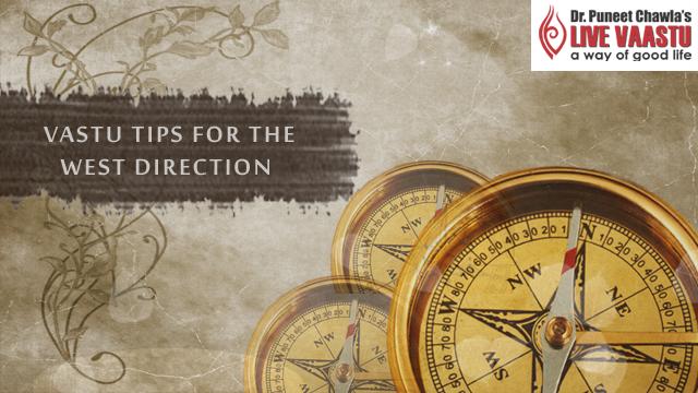 Vastu Tips For The West Direction