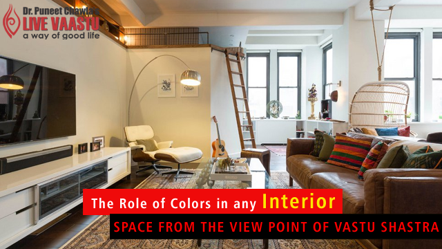 The Role Of Colors In Any Interior Space From The View Point Of Vastu Shastra