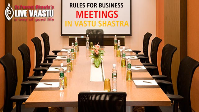 Rules For Business Meetings In Vastu Shastra