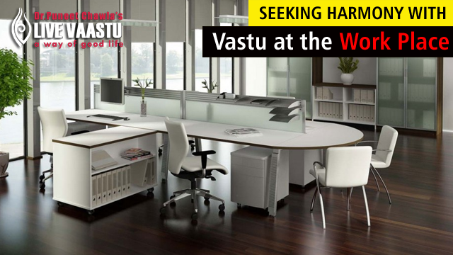 Seeking Harmony With Vastu At The Work Place