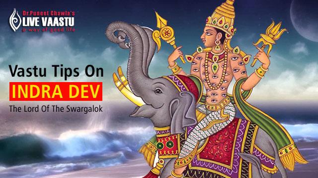Vastu Tips On Indra Dev - The Lord Of The Swargalok
