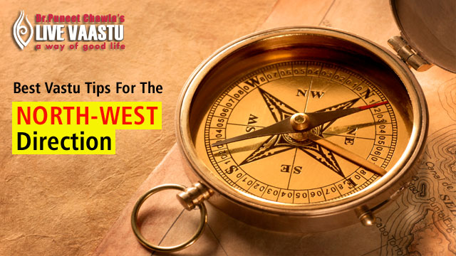 Best Vastu Tips For The North West Direction