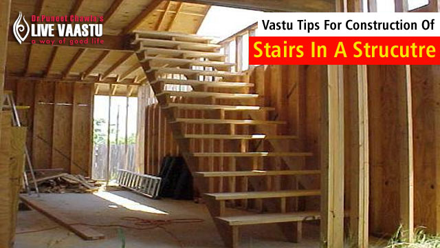 Vastu Expert Tips For Construction Home & Stairs