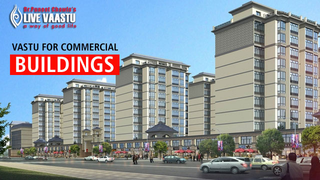 Vastu For Commercial Buildings