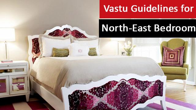 Vastu Guidelines for North-East Bedroom