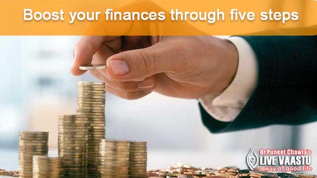 Boost Your Finances Through Five Steps