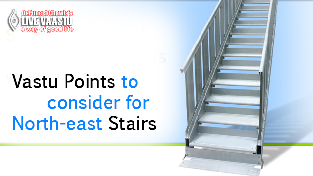 Vastu Points to Consider for North-East Stairs