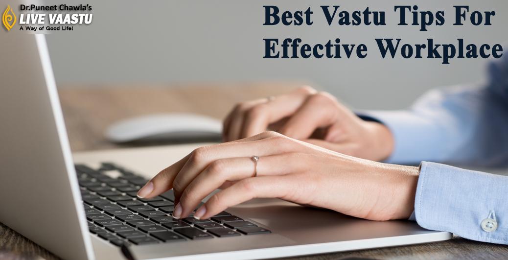 Best Vastu Tips For Effective Workplace