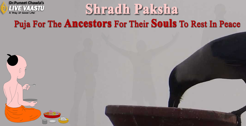 Shradh Paksha - Puja For The Ancestors For Their Souls To Rest In Peace