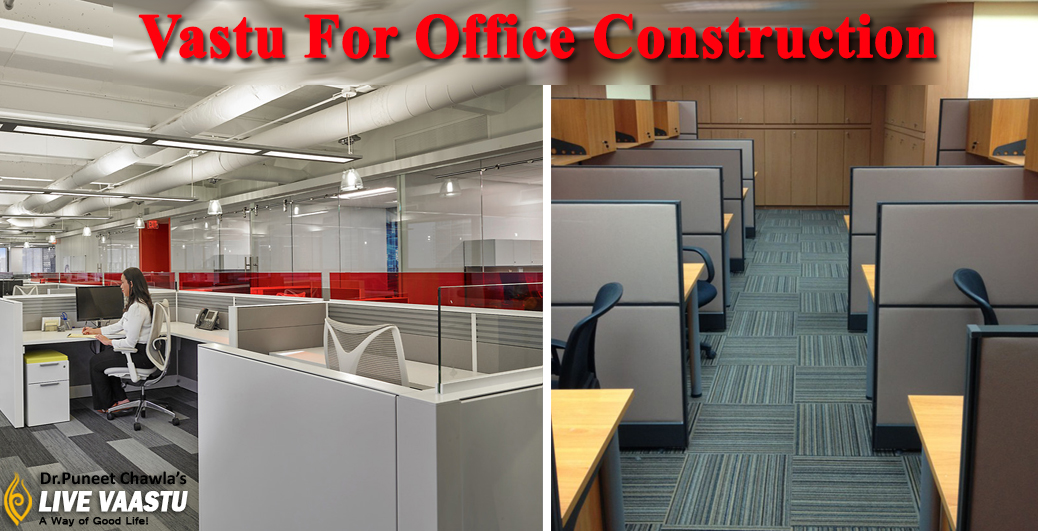 Vastu For Office Construction