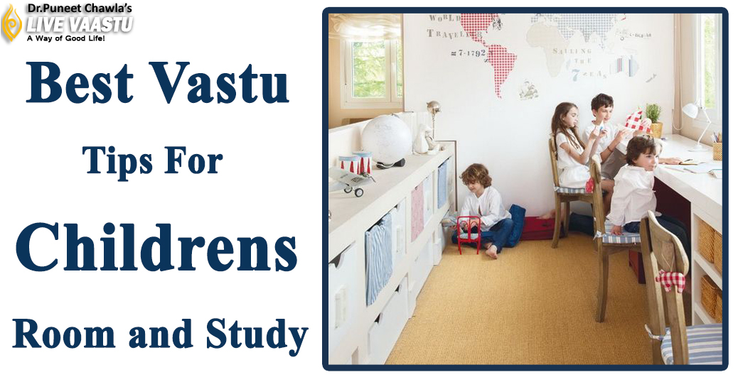Best Vastu Tips For Childrens Room and Study