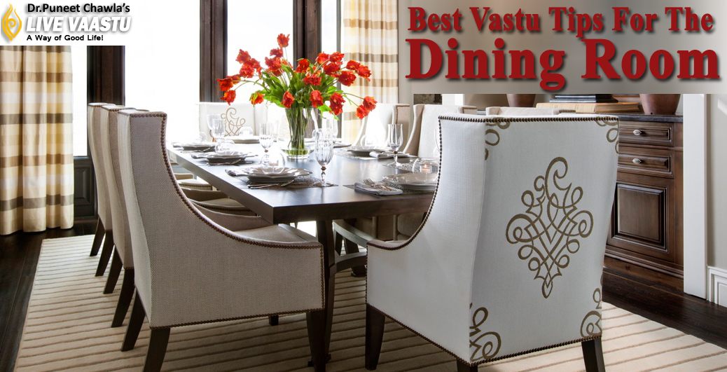 Best Vastu Tips For The Dining Room