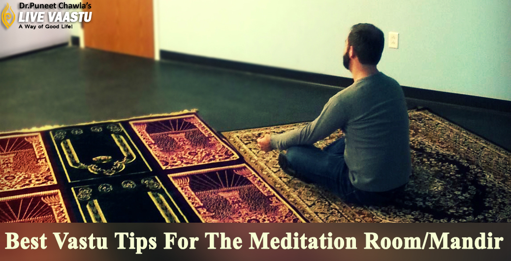 Best Vastu Tips For The Meditation Room/Mandir