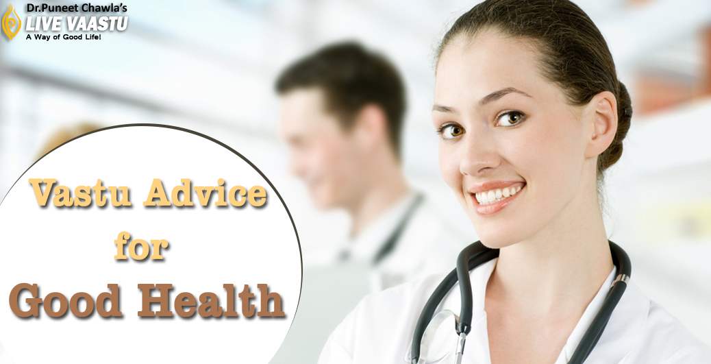 Vastu Advice for Good Health