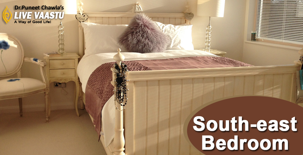 Vastu Guidelines For South-East Bedroom