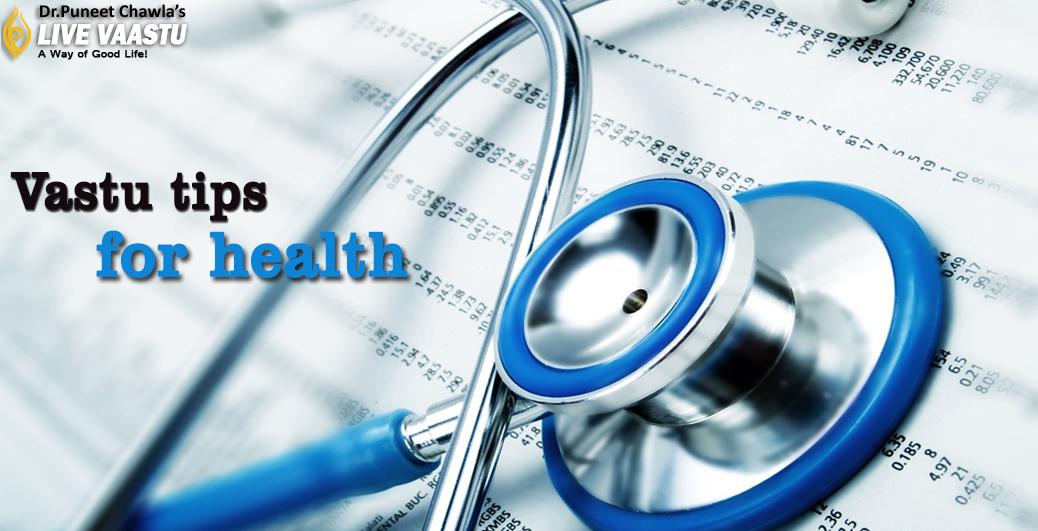 Vastu tips for health