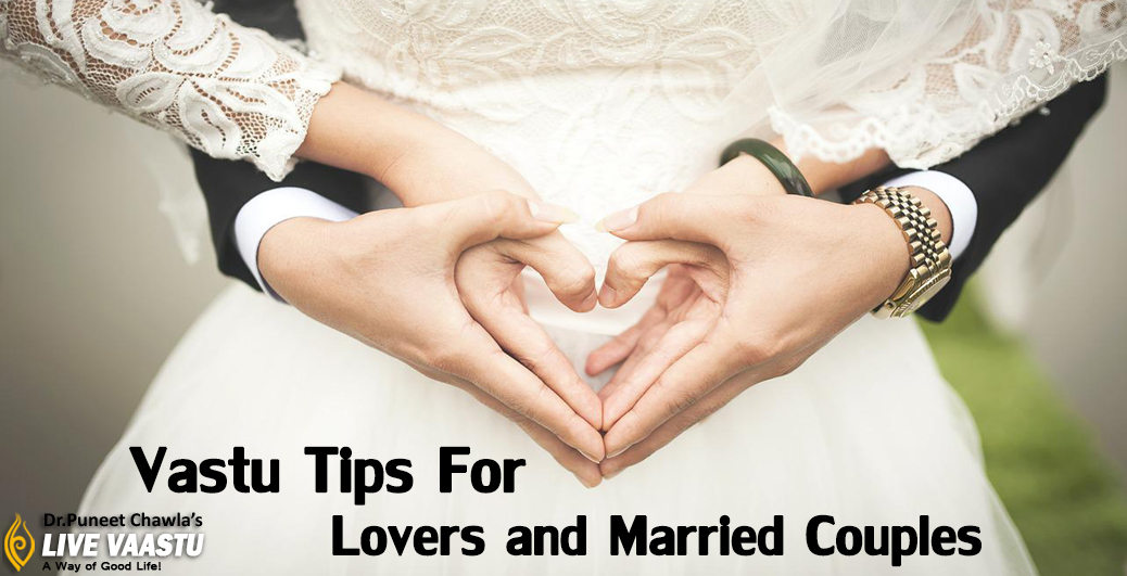 Vastu Tips For Lovers and Married Couples