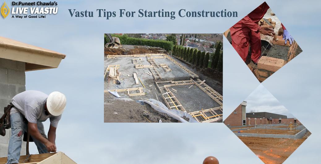 Vastu Tips For Starting Construction