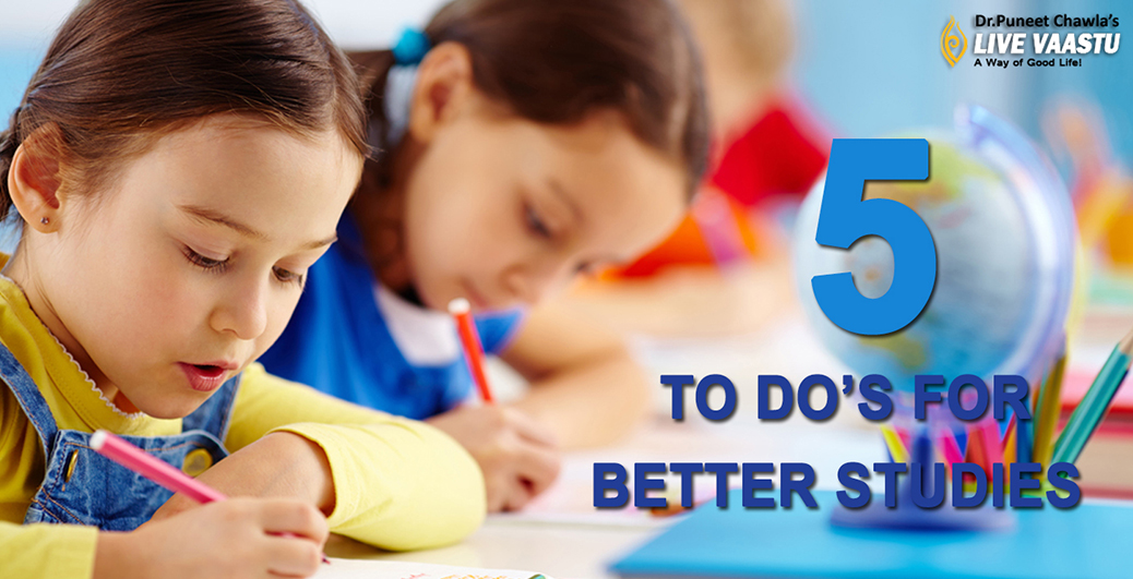 Five To Dos For Better Studies