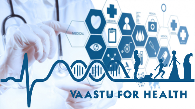 Vaastu for health- Avoid vaastu defects that can create health problem