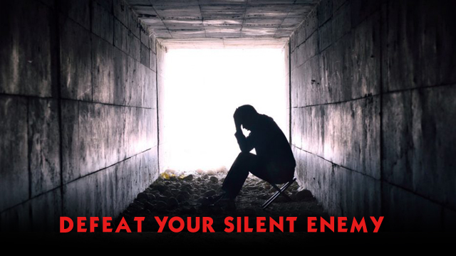 Defeat your silent enemy