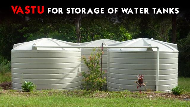 Vastu for Storage of Water Tanks