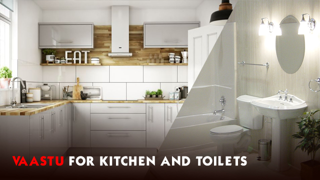 Vaastu for kitchen and toilets