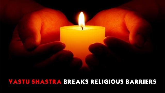 Vastu Shastra Breaks Religious Barriers
