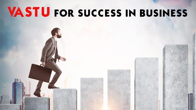 Vastu For Success In Business
