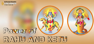 Power of Rahu and Ketu