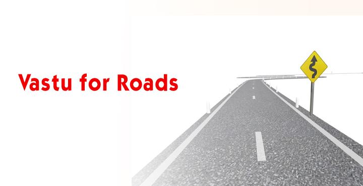 Vastu For Roads