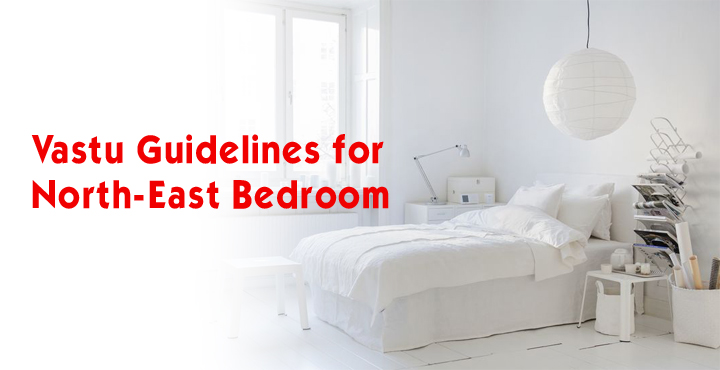 Vastu Guidelines for North-East Bedroom