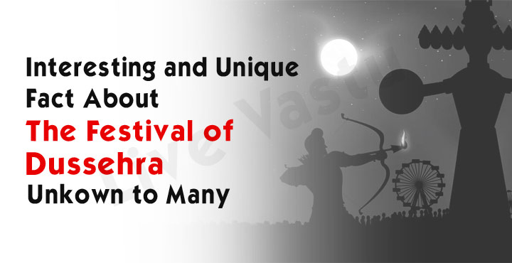 Interesting And Unique Facts About The Festival Of Dussehra Unknown To Many