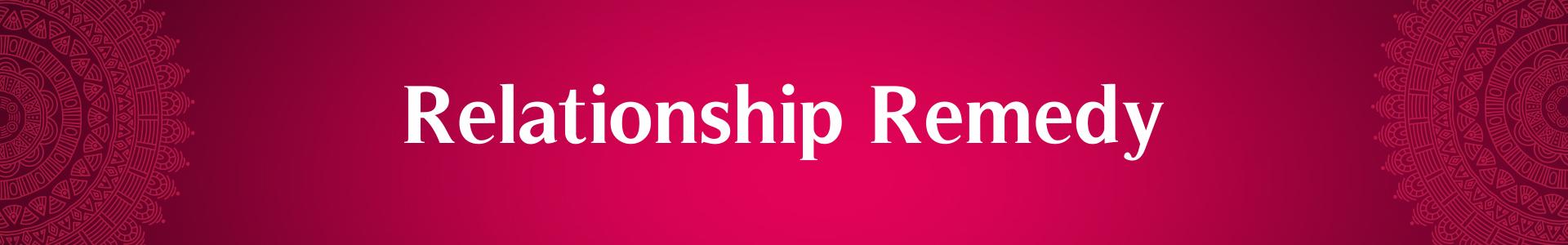 Relationship Remedies