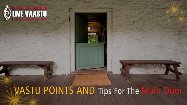 Key Vastu Points And Tips For The Main Door