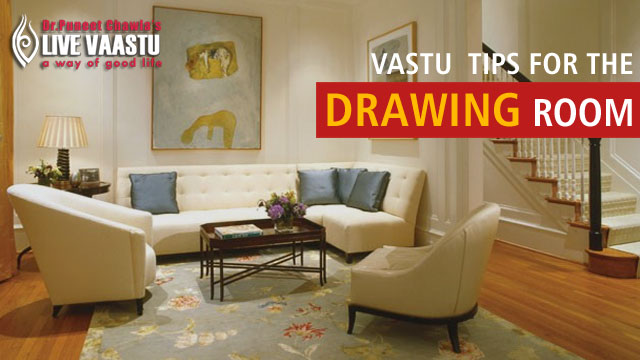 Top Vastu Tips For The Drawing Room