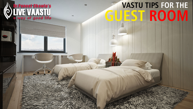 Vastu Tips For The Guest Room