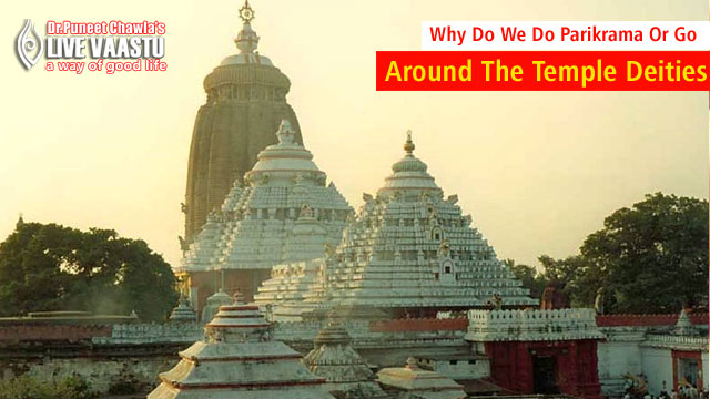 Why Do We Do Parikrama Or Go Around The Temple Deities , Vastu Shastra