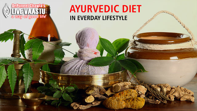 Vastu Tips For Ayurvedic Diet In Everyday Lifestyle