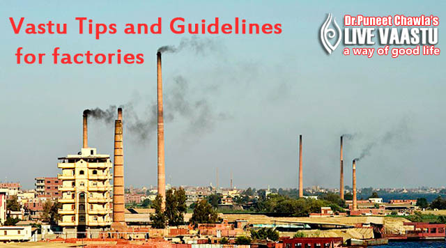 Vastu Tips And Guidelines For Factories