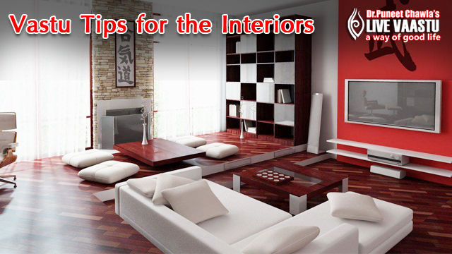 Vastu Tips For The Interiors