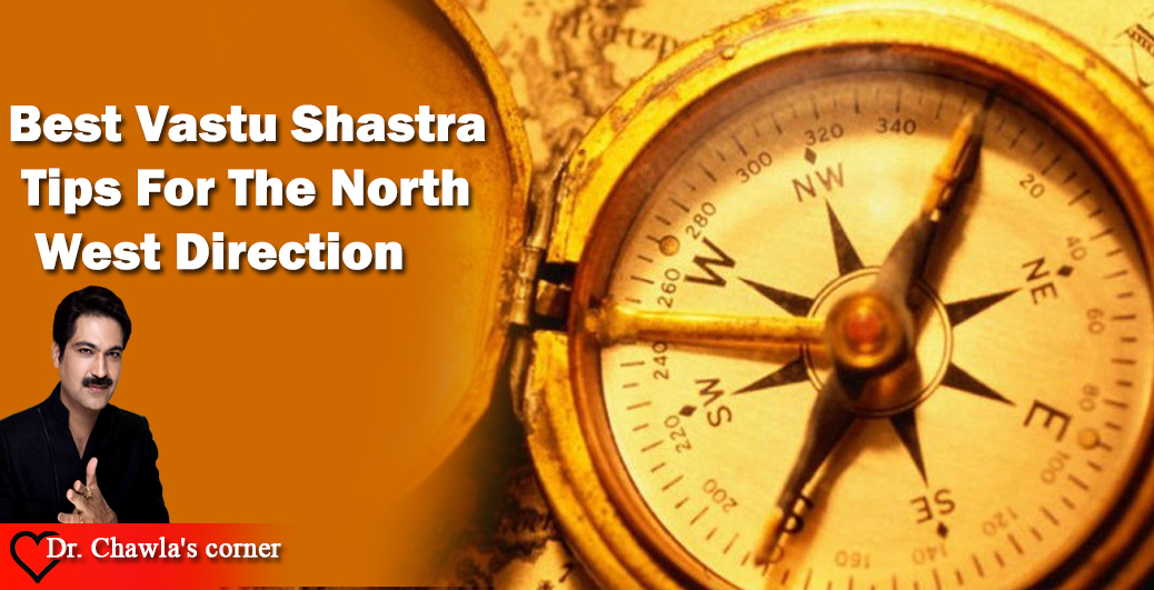 Best Vastu Shastra Tips For The North West Direction