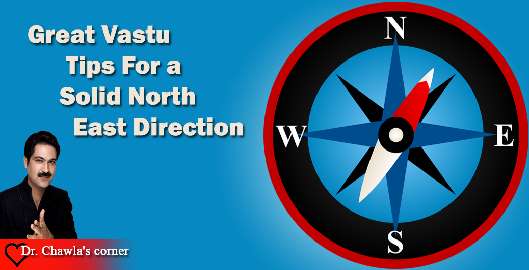Great Vastu Tips For a Solid North East Direction