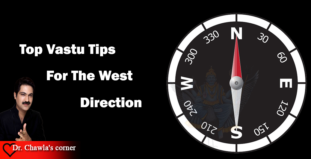 Top Vastu Tips For The West Direction