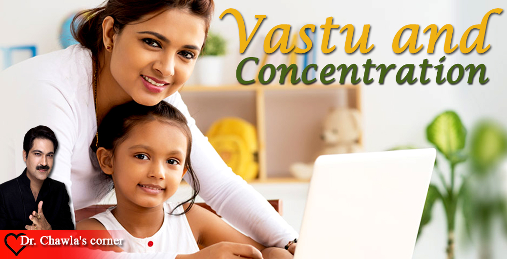 Vastu and Concentration