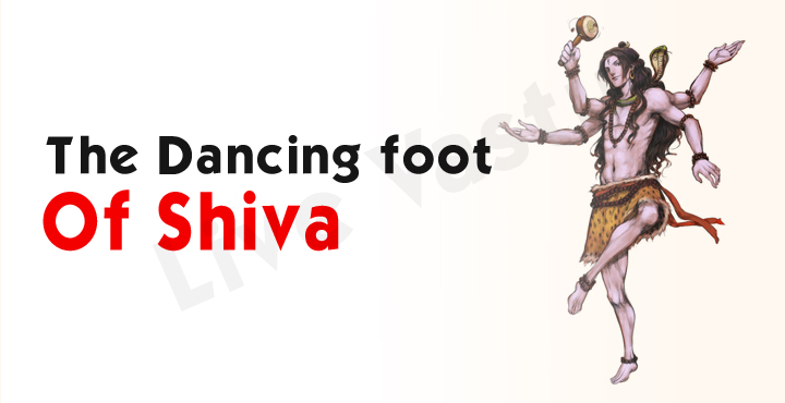 The Dancing Foot of Shiva