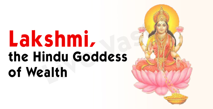 Lakshmi, the Hindu Goddess of Wealth