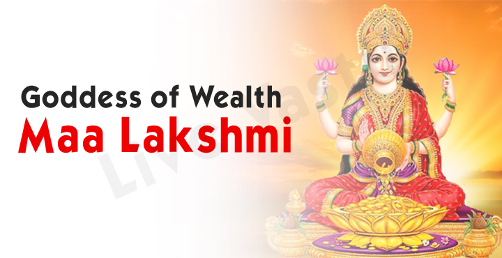 Goddess of Wealth- Maa Lakshmi