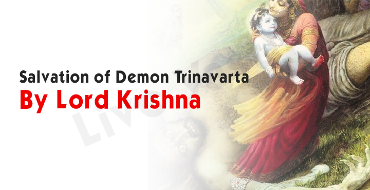 Salvation of Demon Trinavarta by Lord Krishna